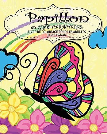 Papillion Livre De Coloriage Pour Les Adultes En Gros