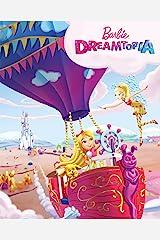 Barbie: Dreamtopia (Barbie) (Big Golden Book) Kindle Edition