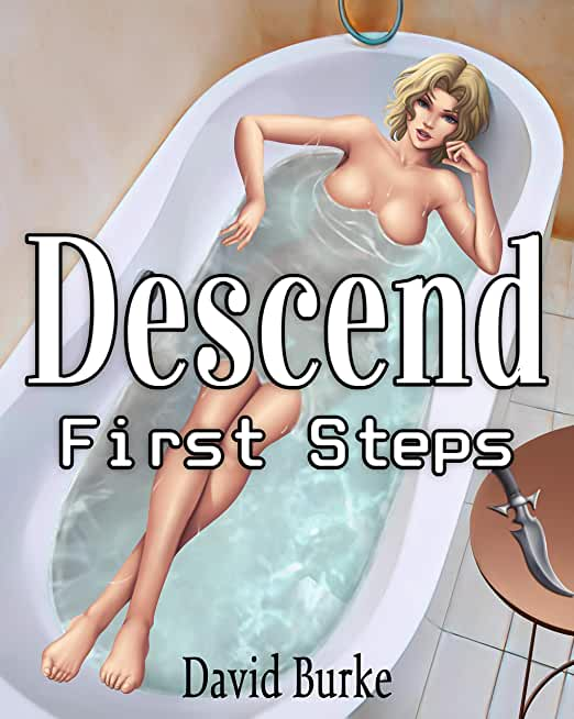 Descend- First Steps (English Edition)