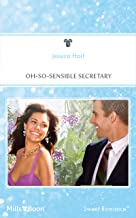 Oh-So-Sensible Secretary (Feel-Good Guarantee! Book 1)