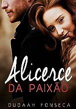 ALICERCE DA PAIXÃO (conto)