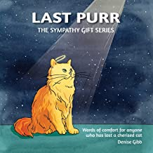 Last Purr: The Sympathy Gift Series