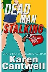 Dead Man Stalking (A Barbara Marr Murder Mystery, Book 5) Kindle Edition