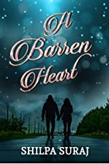 A Barren Heart: What comes after Happily Ever After Kindle Edition