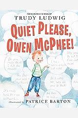 Quiet Please, Owen McPhee! Kindle Edition