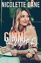 Gimme Sugar: A Lesbian Romance Novel