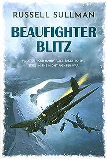 Beaufighter Blitz: A Novel of the RAF (A Harry Rose Novel Book 2)