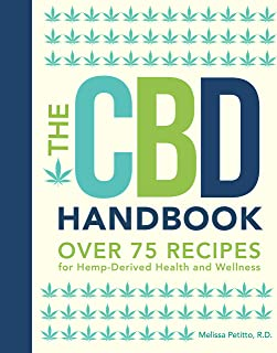 The CBD Handbook: Over 75 Recipes for Hemp-Derived Health and Wellness