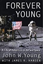 Forever Young: A Life of Adventure in Air and Space (English Edition)