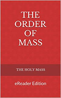 The ORDER of MASS: eReader Edition