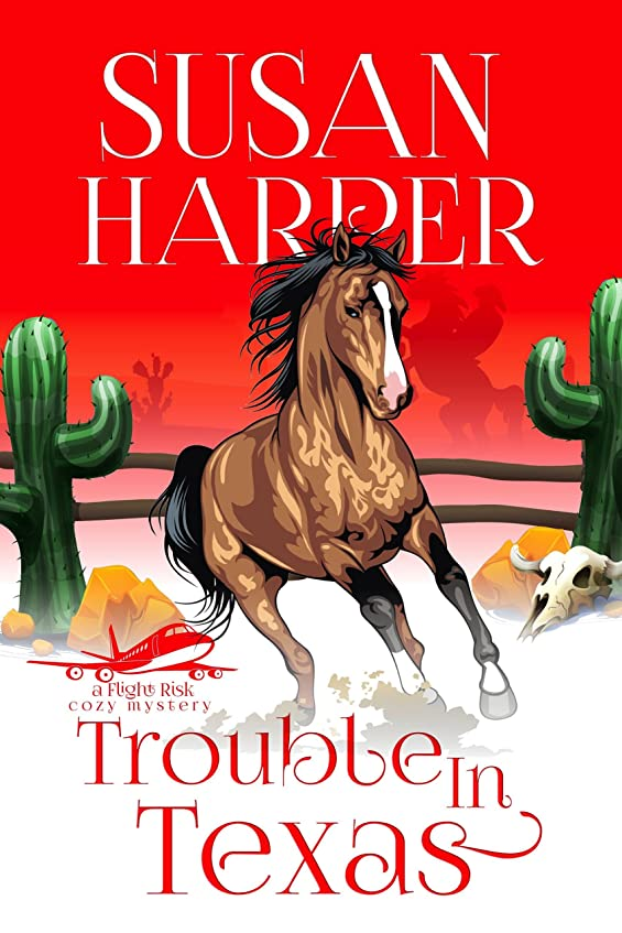 創始者時折作家Trouble in Texas (Flight Risk Cozy Mystery Book 4) (English Edition)