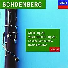 Schoenberg: Suite, Op.29; Wind Quintet, Op.26