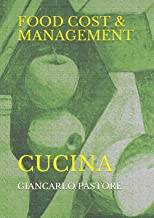 FOOD COST & MANAGEMENT: CUCINA (Italian Edition)