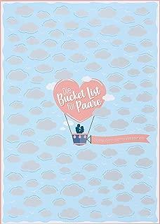 Die Bucket List für Paare: 100 Dinge, die man zusammen erlebt haben sollte