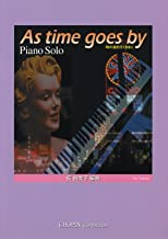 The <Piano Solo> leave it go pass the As time goes by when (2008) ISBN: 4883642488 [Japanese Import]