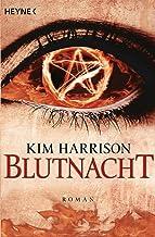 Blutnacht: Die Rachel-Morgan-Serie 6 - Roman (Rachel Morgan Serie) (German Edition)