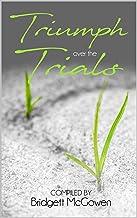 Triumph Over the Trials