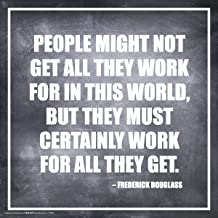 Culturenik Frederick Douglass People Work Inspirational Motivational Quote Classroom Print (Unframed 12x12 Poster)