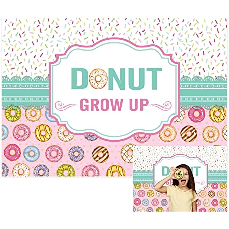 New Donut Grow Up Backdrop Polyester Fabric 7x5ft Girls Birthday Party Photos Background Lollipops Donuts Shoots Girls Baby Shower Photo Shoots Princess Dessert Tea Party Photo Studio Props