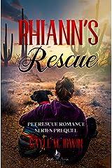 Rhiann's Rescue: A Pet Rescue Romance Prequel Kindle Edition
