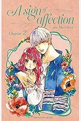 A sign of affection - chapitre 2 (version française) Format Kindle