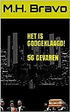 Het is Godgeklaagd!  5g gevaren: 5G Gevaren (Dutch Edition)