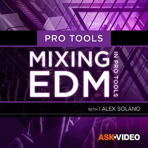 Pro Tools 12 302 : Mixing EDM in Pro Tools