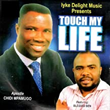 Touch My Life (Featuring Blessed Ben)