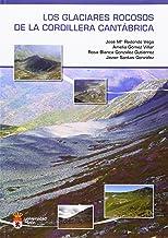 Los glaciares rocosos de la cordillera cantábrica