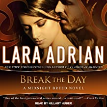 Break the Day: Midnight Breed Series, Book 16