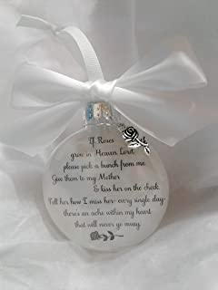 In Memory of Mother Gift - If Roses Grow in Heaven - Mom Memorial Christmas Ornament