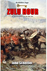 Zulu Hour: An Alternate History of the Zulu War (Kirov Series) Kindle Edition
