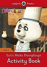 Masha and the Bear: Let's Make Dumplings! Activity Book - Ladybird Readers Level 2