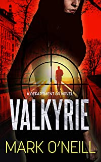 Valkyrie: History Is a Nightmare Which You Can't Wake Up From (Department 89 Book 14)