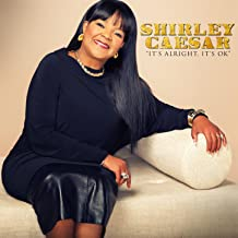 shirley caesar it's alright
