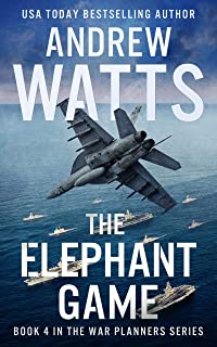 The Elephant Game (The War Planners Book 4) (English Edition)