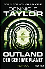 Outland - Der geheime Planet: Roman (German Edition) Kindle Edition