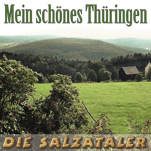 Mein schönes Thüringen, du bist mein Heimatland