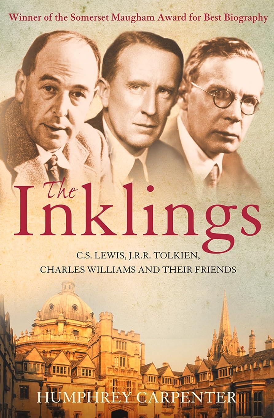 サイクロプスローズ湿度The Inklings: Winner of the Somerset Maugham Award for Best Biography: C. S. Lewis, J. R. R. Tolkien and Their Friends (English Edition)