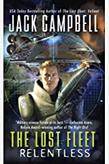 The Lost Fleet: Relentless Kindle Edition