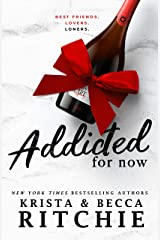 Addicted for Now Kindle Edition