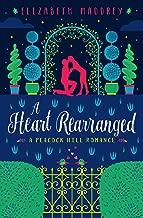 A Heart Rearranged (Peacock Hill Romance Book 5)