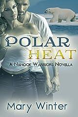 Polar Heat Kindle Edition
