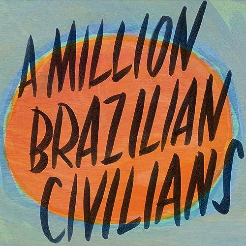 A Million Brazilian Civilians