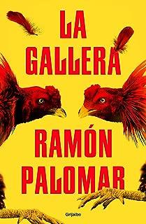 La gallera (Spanish Edition)
