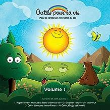 Outils pour la vie (vol. 1) (French Edition)