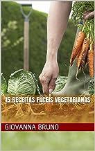 15 Receitas Fáceis Vegetarianas