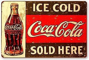 TINSIGNS Ice Cold Coca Cola Sold Here Retro Vintage Bar Signs Vintage 12 X 8 Inch