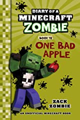Diary of a Minecraft Zombie Book 10: One Bad Apple (An Unofficial Minecraft Book) Kindle Edition