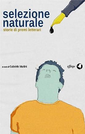 Selezione naturale: storie di premi letterari